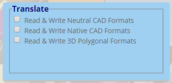 Translate tools allow you to translate to a variety of CAD and polygonal formats.