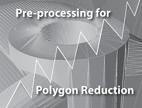 Pre-Processing for Polygon Reduction