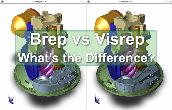 Brep vs Visrep Models - TransMagic