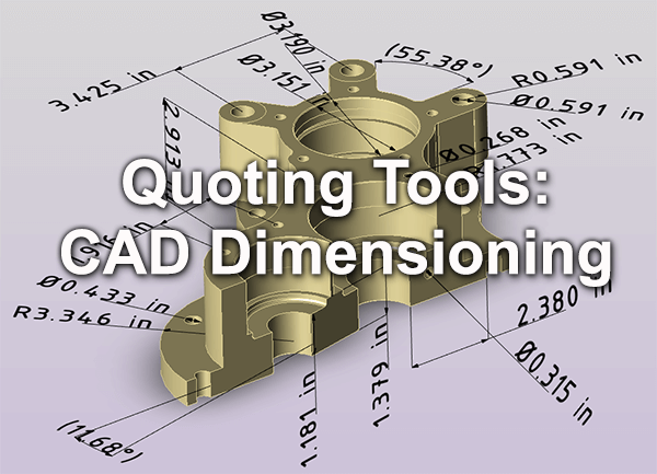 Quoting Tools CAD Dimensioning