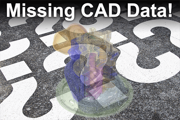 Missing CAD Data