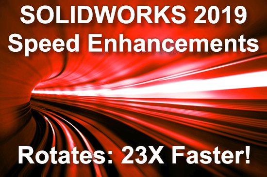 SOLIDWORKS 2019 Speed Enhancements - TransMagic